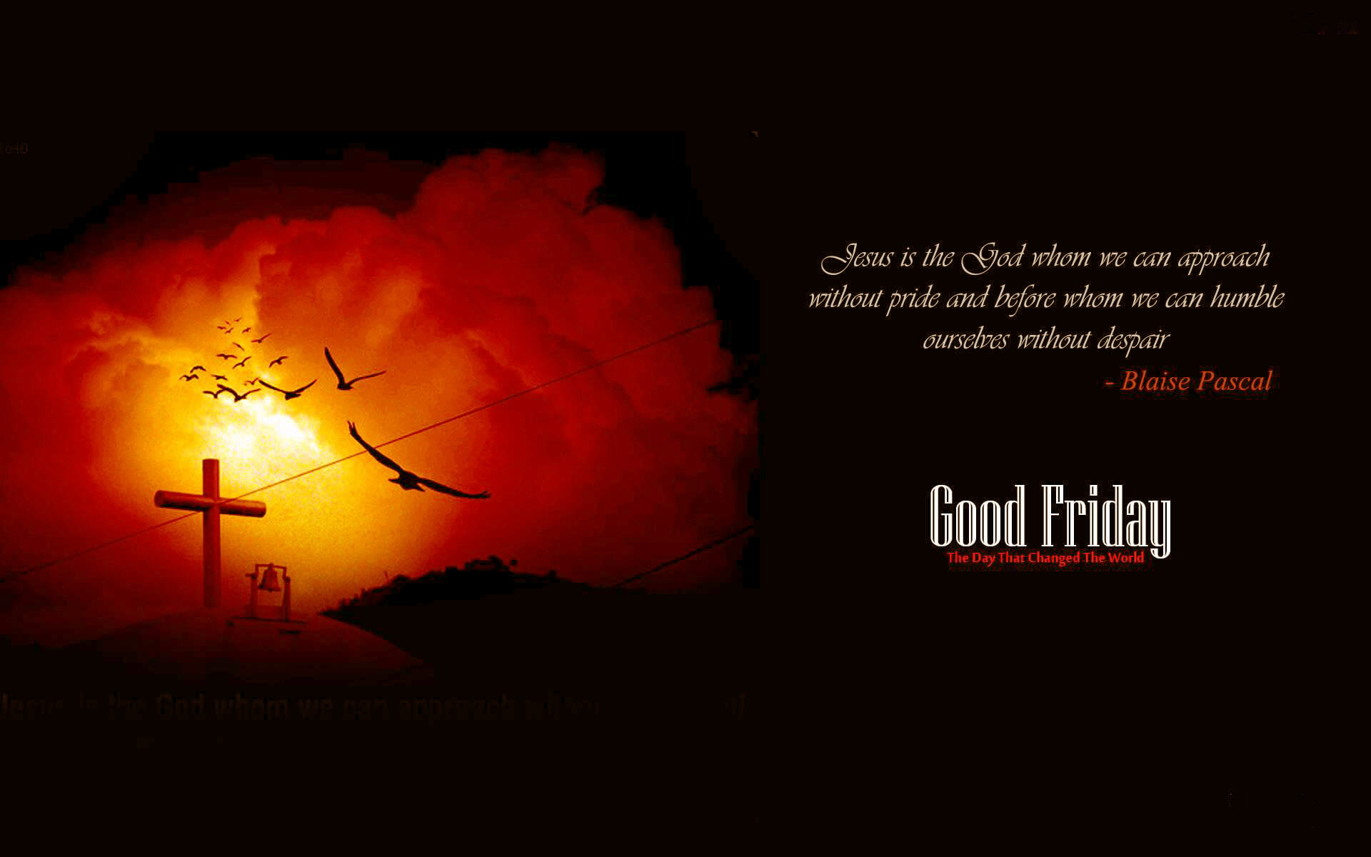 good friday message quote blaise pascal hd free wallpaper