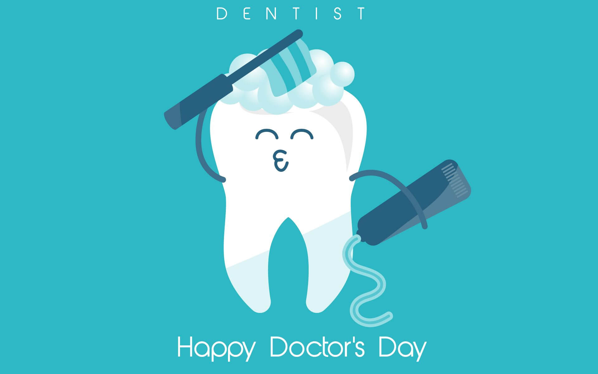 happy doctors day wishes greetings dentist brush hd wallpaper
