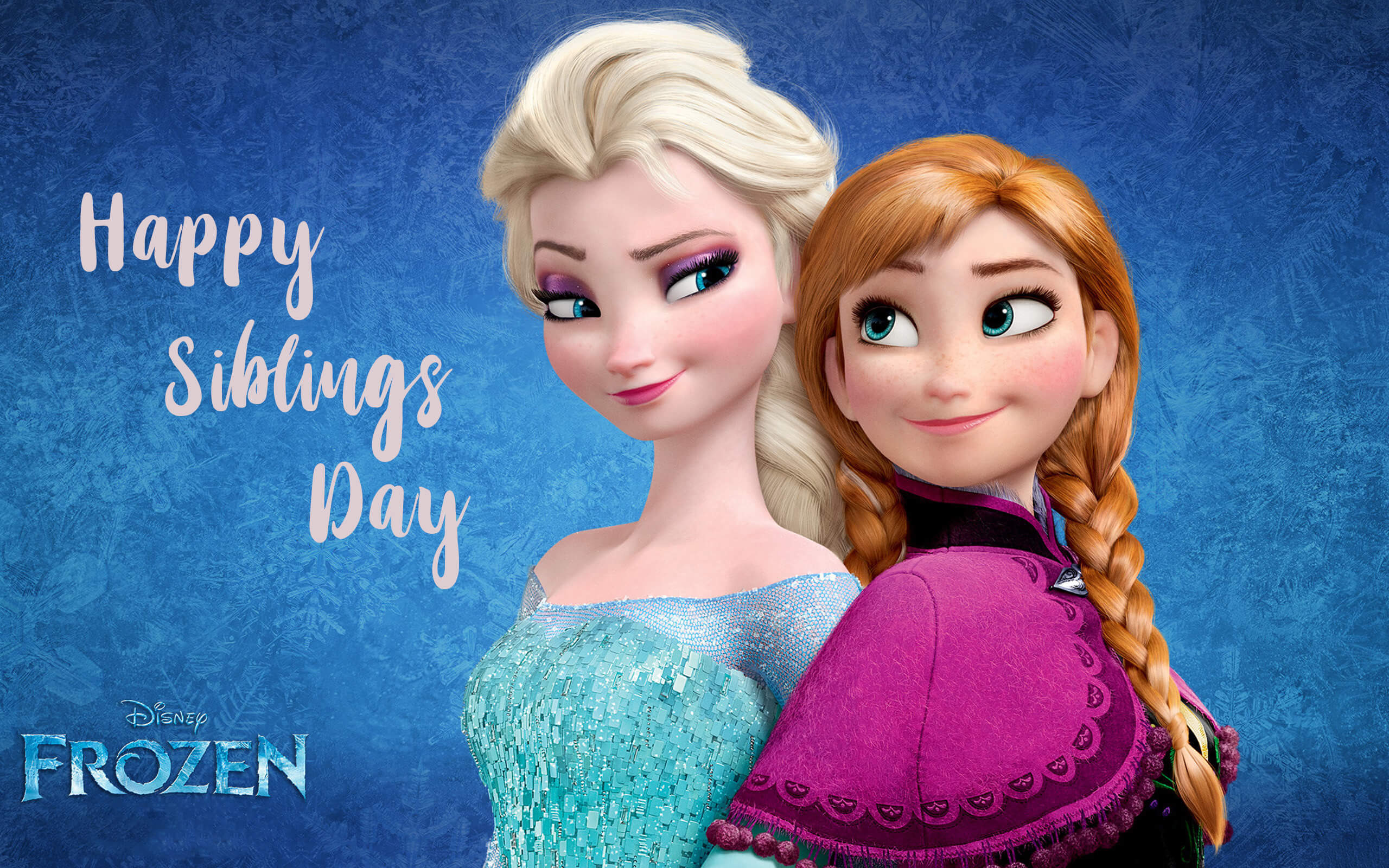 happy national siblings day anna elsa sisters frozen hd wallpaper