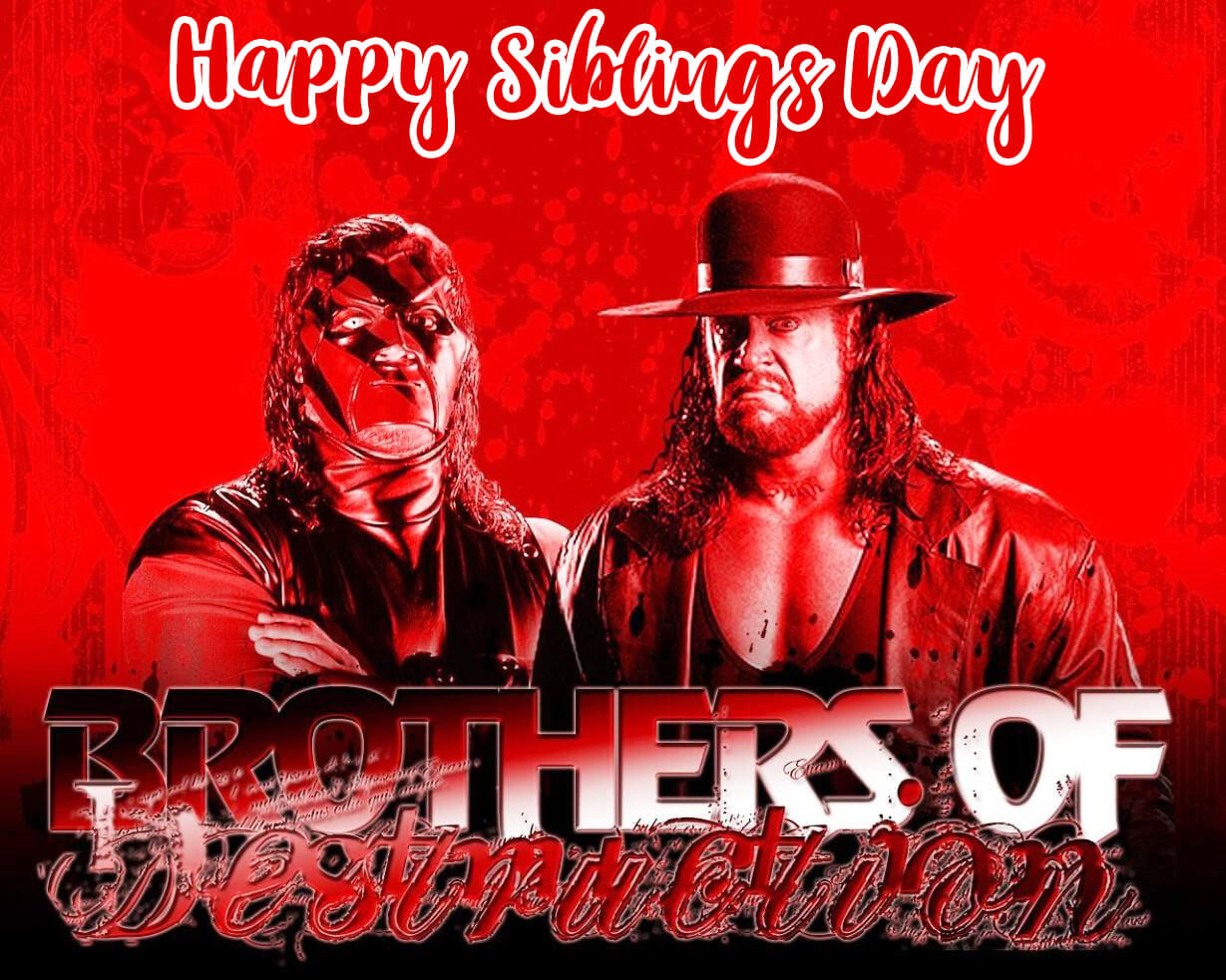 happy national siblings day undertaker kane brothers wwe hd wallpaper