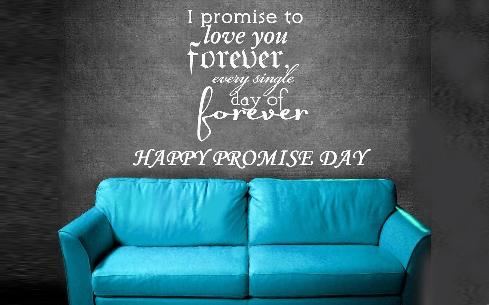 happy promise day wishes quotes love valentine sofa image hd wallpaper