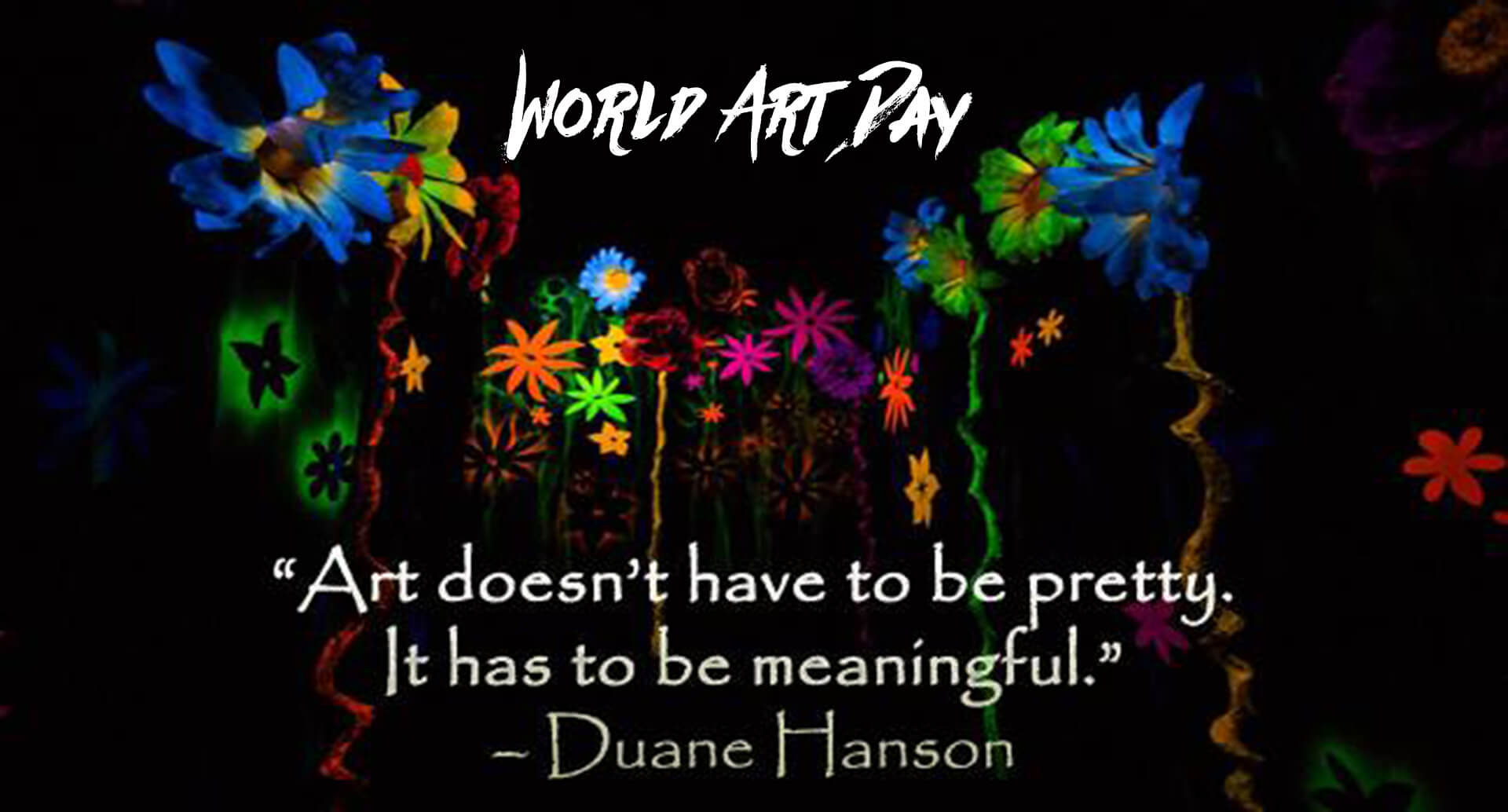 happy world art day modern paintings quotes hd wallpaper