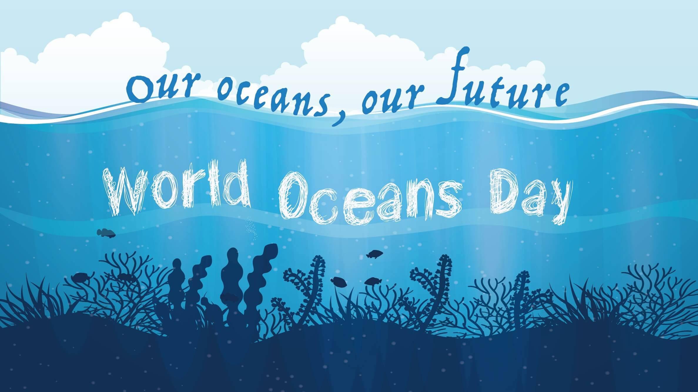 happy world oceans day our ocean our future wallpaper